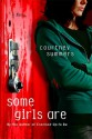 Some Girls Are - Courtney Summers