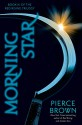 Morning Star (The Red Rising Trilogy) - Pierce Brown