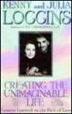 Creating the Unimaginable Life: Lessons Learned on the Path of Love - Kenny Loggins
