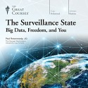 The Surveillance State: Big Data, Freedom, and You - The Great Courses, Professor Paul Rosenzweig, The Great Courses
