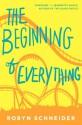 The Beginning of Everything - Robyn Schneider, Robyn Schneider