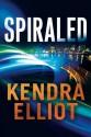 Spiraled (Callahan & McLane) - Kendra Elliot