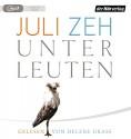 Unterleuten - Juli Zeh, Helene Grass