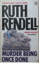 Murder Being Once Done - Ruth Rendell