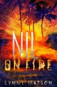 Nil on Fire (Nil Series Book 3) - Lynne Matson