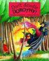 Don't Dawdle Dorothy! - Margrit Cruikshank, Amanda Harvey