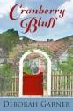 Cranberry Bluff - Deborah Garner