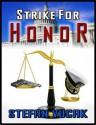 Strike for Honor - Stefan Vucak