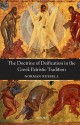 The Doctrine of Deification in the Greek Patristic Tradition (Oxford Early Christian Studies) - Norman Russell