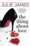 The Thing About Love - Julie James