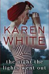 The Night the Lights Went Out - Karen White