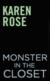 Monster in the Closet (The Baltimore Series) - Karen Rose