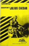 Cliffs Notes on Shakespeare's Julius Caesar - James E. Vickers, CliffsNotes, William Shakespeare