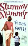 Slummy Mummy by Fiona Neill (1-Jul-2008) Paperback - Fiona Neill