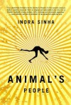 By Indra Sinha - Animal's People (Reprint) (2/15/09) - Indra Sinha