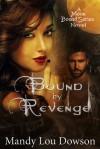 Bound by Revenge - Mandy Lou Dowson