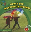 How's the Weather in Spring? - Jenna Lee Gleisner