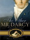 Other Mr. Darcy: Did you know Mr. Darcy had an American cousin? - Monica Fairview
