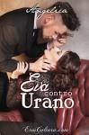 Eva contro Urano (Italian Edition) - Angelica