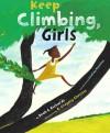 Keep Climbing, Girls - Beah E. Richards, R. Gregory Christie, LisaGay Hamilton