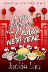 A Fake Girlfriend for Chinese New Year - Jackie Lau