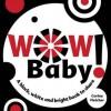 Wow Baby! - Corina Fletcher
