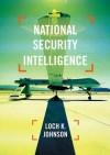 National Security Intelligence - Loch K. Johnson
