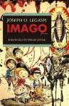 Imago - Joseph O. Legaspi, Philip Levine