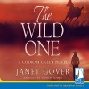 The Wild One - Janet Gover, Federay Holmes, Whole Story AudioBooks