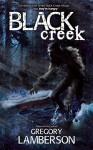 Black Creek - Gregory Lamberson