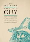 The Life of Guy - Allan Metcalf