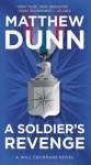 A Soldier's Revenge: A Will Cochrane Novel - Matthew Dunn