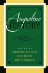 Augustine and History (Augustine in Conversation: Tradition and Innovation) - Kim Paffenroth, David G. Peddle, John Doody, Andrew R. Murphy, Peter Busch, Ruth Whelan, James T. Carroll, Harold S. Stone, Marylu Hill, Joseph Prud'homme, Kari Kloos, Gregory Hoskins, Christopher T. Daly, Floy Doull, Paul R. Wright