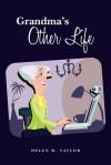 Grandma's Other Life - Sandy Wilson