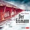 Der Eismann - Silja Ukena, Götz Schubert, Der Audio Verlag