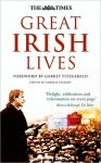 The Times Great Irish Lives - Garret FitzGerald, Charles Lysaght