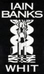 Whit - Iain Banks