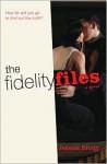 The Fidelity Files - Jessica Brody