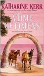 A Time of Omens - Katharine Kerr