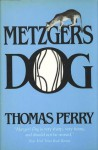 Metzger's Dog - Thomas Perry