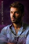 Der Bodyguard und der Sänger (Bodyguards Inc. 2) - Chris McHart, F. Scott Fitzgerald