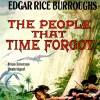 The People That Time Forgot - Edgar Rice Burroughs, Brian Emerson, Inc. Blackstone Audio