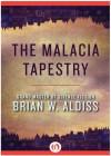 The Malacia Tapestry - Brian W. Aldiss
