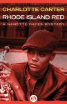 Rhode Island Red (The Nanette Hayes Mysteries Book 1) - Charlotte Carter