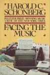 Facing the Music - Harold C. Schonberg