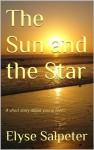 The Sun and the Star - Elyse Salpeter, Denise Vitola