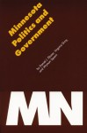 Minnesota Politics and Government - Daniel J. Elazar, Virginia H. Gray, Wyman L. Spano, Wyman Spano