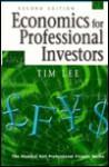 Economics for Professional Investors - Tim Lee