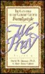 We Pray - David M. Thomas, Jean-Claude Lejeune, Tom Bean, Mary Calnan, John Joseph Powell