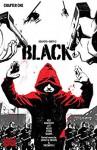 BLACK #1 - Kwanza Osajyefo, Tim Smith III, Jamal Igle, Robin Riggs, Sarah Stern, Sarah Litt